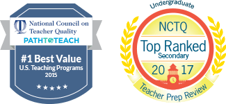 #1 Best Value award and Top Ranked for secondary ed prep by NCTQ