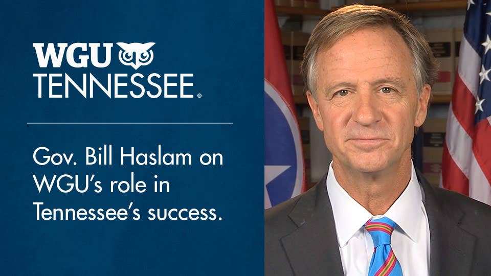 Governor Haslam on how WGU Tennessee is supporting Drive to 55